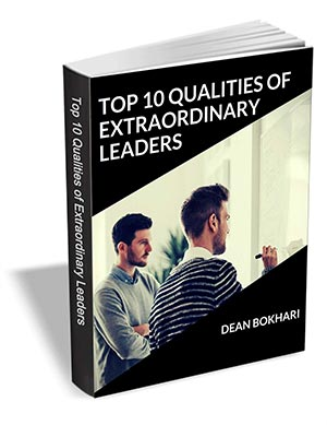 Top 10 Qualities of Extraordinary Leaders