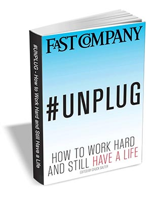 #Unplug - How to Work Hard and Still Have a Life