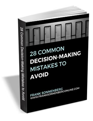 28 Common Decision-Making Mistakes to Avoid