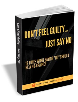 Don't Feel Guilty, Just Say No