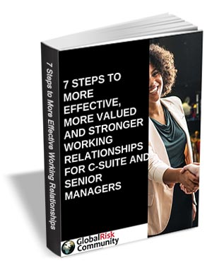 7 Steps to more Effective, More Valued and Stronger Working Relationships for C-Suite and Senior Managers