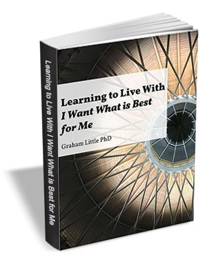 Learning to Live with I Want What is Best for Me