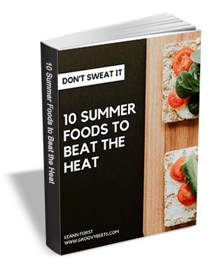 10 Summer Foods to Beat the Heat