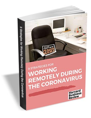 9 Strategies for Working Remotely During the Coronavirus