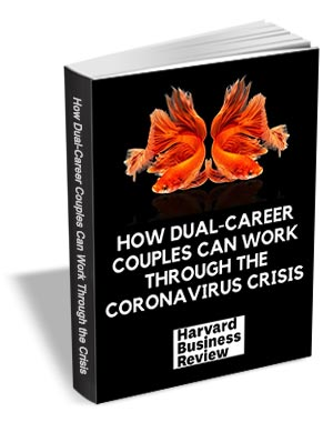 How Dual-Career Couples Can Work Through the Coronavirus Crisis