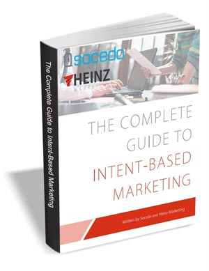 The Complete Guide to Intent-Based Marketing