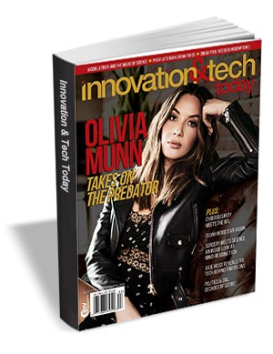 1 Year Subscription to Innovation & Tech Today Magazine ($40 Value) FREE For a Limited Time