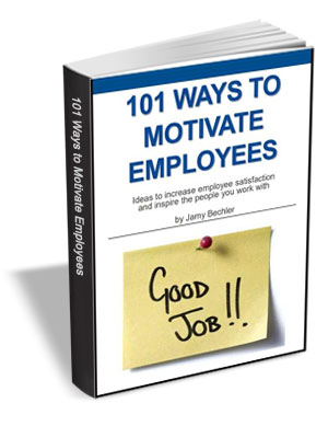 101 Ways to Motivate Employees