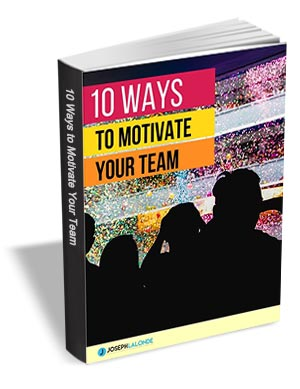 10 Ways to Motivate Your Team