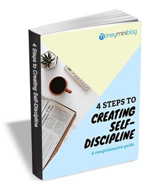 4 Steps to Creating Self-Discipline - A Comprehensive Guide