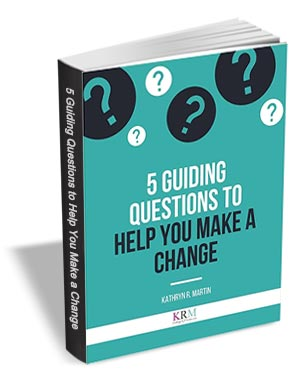 5 Guiding Questions to Help You Make a Change