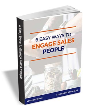 6 Easy Ways to Engage Sales People