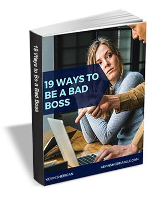 19 Ways to Be a Bad Boss