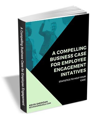 A Compelling Business Case for Employee Engagement Initatives