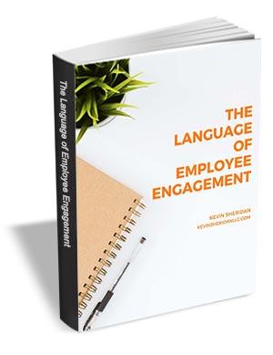 The Language of Employee Engagement