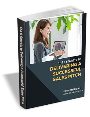 The 6 Secrets to Delivering a Successful Sales Pitch