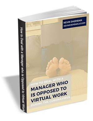 How to Deal with a Manager Who is Opposed to Virtual Work During the Coronavirus