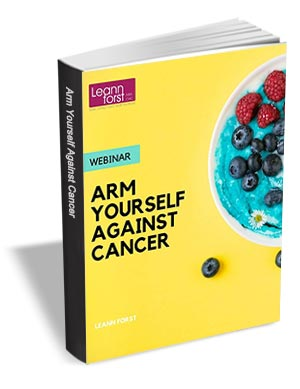 Arm Yourself Against Cancer
