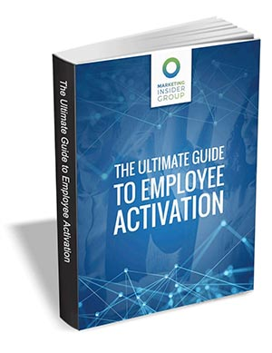 The Ultimate Guide to Employee Activation