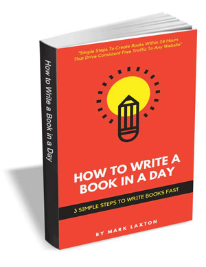 How to Write a Book in a Day - 3 Simple Steps to Write Books Fast