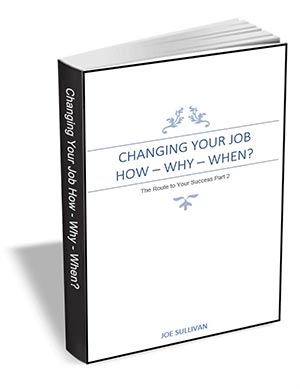 Changing Your Job - How, Why, When?