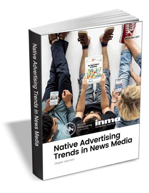 Native Advertising Trends 2017 - The News Media Industry