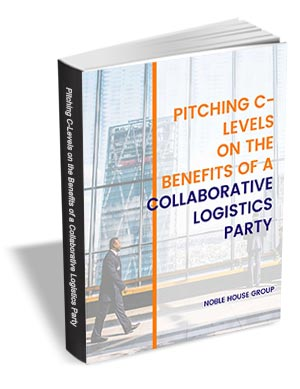 Pitching C-levels on the Benefits of a Collaborative Logistics Party