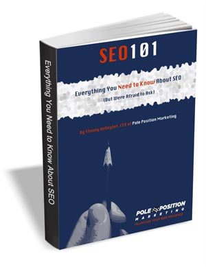SEO 101 - Everything You Need to Know About SEO (But Were Afraid to Ask)