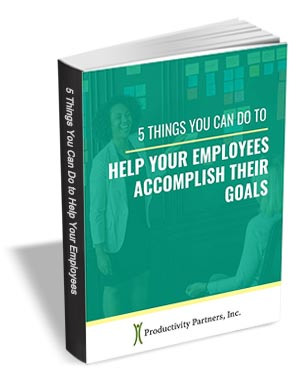 5 Things You Can Do to Help Your Employees Accomplish Their Goals