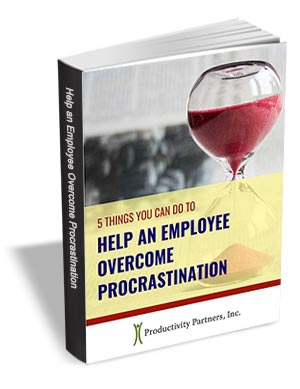 5 Things You Can Do To Help An Employee Overcome Procrastination