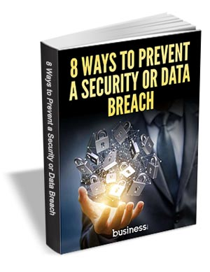 8 Ways to Prevent a Security or Data Breach