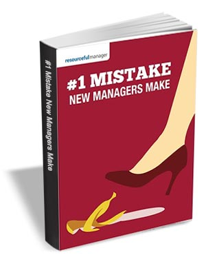 #1 Mistake New Managers Make