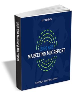 The 2020 B2B Marketing Mix Report