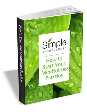 How to Start Your Mindfulness Practice