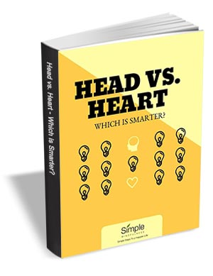 Head vs. Heart - Which is Smarter?
