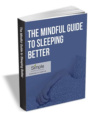The Mindful Guide to Sleeping Better