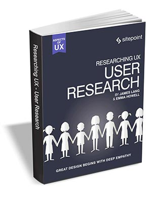 Researching UX - User Research ($29 Value) FREE For a Limited Time