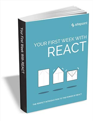 Your First Week With React ($29 Value) FREE For a Limited Time