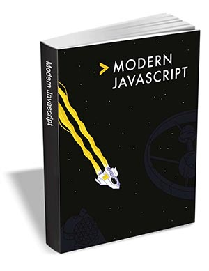 Modern JavaScript ($29 Value) FREE For a Limited Time
