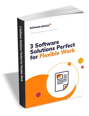 3 Software Platforms Needed for Every Flexible Work Arrangement