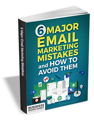 6 Major Email Marketing Mistakes and How to Avoid Them