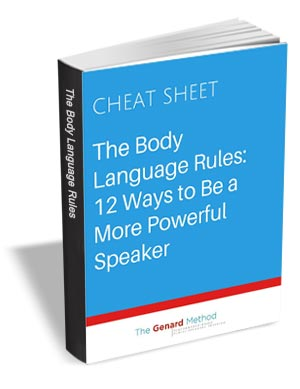 The Body Language Rules: 12 Ways to Be a More Powerful Speaker