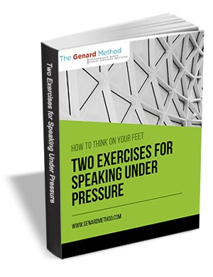 How to Think on Your Feet - Two Exercises for Speaking Under Pressure