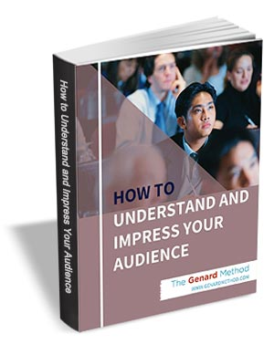 How to Understand and Impress Your Audience