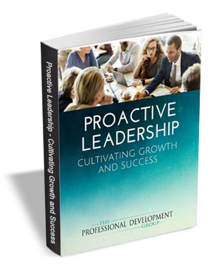 Proactive Leadership - Cultivating Growth and Success