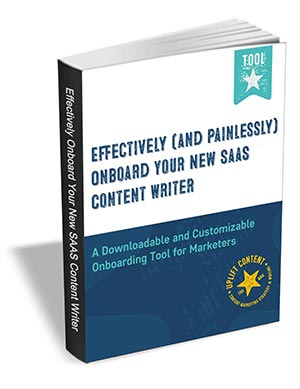 Effectively (and Painlessly) Onboard a SaaS Content Writer