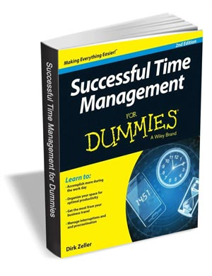 Successful Time Management for Dummies, 2nd Edition ($12 Value) FREE For a Limited Time