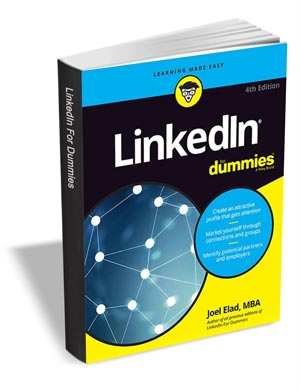 LinkedIn For Dummies, 4th Edition ($13 Value) FREE For a Limited Time