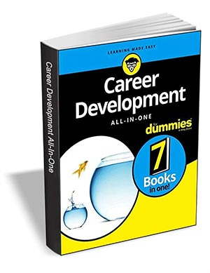 Career Development All-in-One For Dummies ($20 Value) FREE For a Limited Time