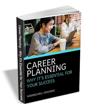 Career Planning - Why It's Essential For Your Success